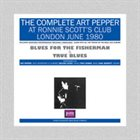ART PEPPER The Complete Art Pepper At Ronnie Scott's Club London June 1980 album cover