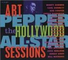 ART PEPPER The Hollywood All-Star Sessions album cover