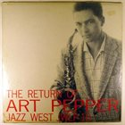 ART PEPPER The Return of Art Pepper album cover