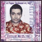 ART PEPPER Unreleased Art Vol. V Stuttgart May 25, 1981 album cover