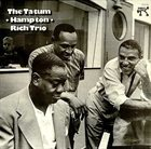 ART TATUM The Tatum / Hampton / Rich Trio  (aka  Art Tatum, Lionel Hampton & Buddy Rich ‎– The Tatum Group Masterpieces) album cover