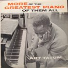 ART TATUM More Of The Greatest Piano Of Them All album cover