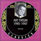 ART TATUM The Chronological Classics: Art Tatum 1945-1947 album cover