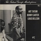 ART TATUM Art Tatum / Benny Carter / Louis Bellson ‎: The Tatum Group Masterpieces Vol. 1 album cover