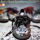 ART VAN DAMME Art Van Damme Ensemble : Art And Four Brothers album cover