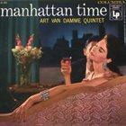 ART VAN DAMME Art Van Damme Quintet : Manhattan Time album cover