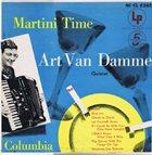 ART VAN DAMME Art Van Damme Quintet : Martini Time album cover