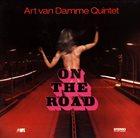 ART VAN DAMME Art Van Damme Quintet : On The Road album cover