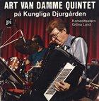 ART VAN DAMME Art Van Damme Quintet : På Kungliga Djurgården album cover