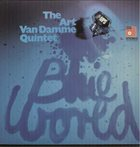 ART VAN DAMME The Art Van Damme Quintet : Blue World album cover