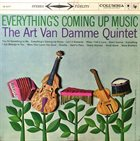 ART VAN DAMME The Art Van Damme Quintet ‎: Everything's Coming Up Music album cover