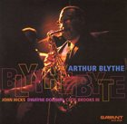 ARTHUR BLYTHE Blythe Byte album cover