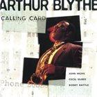ARTHUR BLYTHE Calling Card album cover