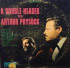 ARTHUR PRYSOCK A Double Header With Arthur Prysock album cover