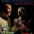 ARTHUR PRYSOCK Everlasting Songs For Everlasting Lovers album cover