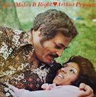 ARTHUR PRYSOCK Love Makes It Right album cover