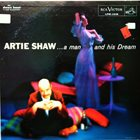 ARTIE SHAW A Man And His Dream (aka Reissued By Request) album cover