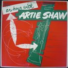 ARTIE SHAW An Hour With Artie Shaw album cover
