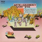 ARTIE SHAW Artie Shaw And His Gramercy Five (1972) album cover