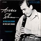 ARTIE SHAW In The Blue Room/In The Café Rouge album cover