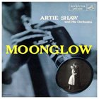 ARTIE SHAW Moonglow album cover