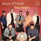 ARTURO O'FARRILL Risa Negra album cover