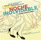 ARTURO O'FARRILL Una Noche Inolvidable (An Unforgettable Night) album cover