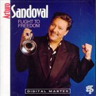 ARTURO SANDOVAL Flight to Freedom album cover