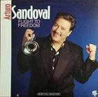 ARTURO SANDOVAL Flight to Freedom album cover