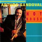 ARTURO SANDOVAL Hot House album cover