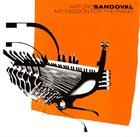 ARTURO SANDOVAL My Passion for the Piano album cover
