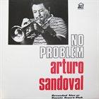 ARTURO SANDOVAL No Problem - Recorded Live At Ronnie Scott's Club album cover