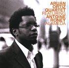 ARUÁN ORTIZ Aruán Ortiz Quartet Featuring Antoine Roney : Alameda album cover