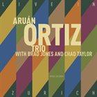 ARUÁN ORTIZ Live in Zurich album cover