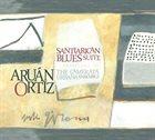 ARUÁN ORTIZ Santiarican Blues Suite album cover