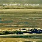 ARVE HENRIKSEN Arve Henriksen, Terje Isungset : The Art of Travel album cover