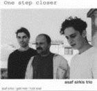 ASAF SIRKIS One Step Closer album cover