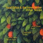 ASAF SIRKIS The Inner Noise album cover