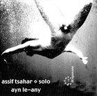 ASSIF TSAHAR Ayn Le-Any album cover