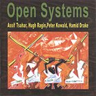 ASSIF TSAHAR Open Systems (with Tsahar, Ragin, Kowald, Drake) album cover