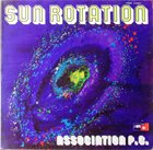 ASSOCIATION P.C. Sun Rotation album cover