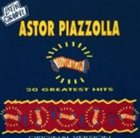 ASTOR PIAZZOLLA 20 Greatest Hits album cover