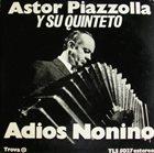 ASTOR PIAZZOLLA Adiós Nonino album cover