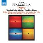 ASTOR PIAZZOLLA Astor Piazzolla - Legacy (Tomás Cotik & Tao Lin) album cover