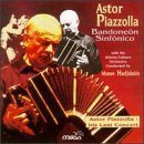 ASTOR PIAZZOLLA Bandoneón sinfónico (Athens Colours Orchestra feat. conductor: Manos Hadjidakis, bandoneón: Astor Piazzolla) album cover