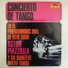 ASTOR PIAZZOLLA Concierto de tango en el Philharmonic Hall de New York album cover