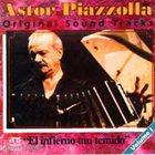 ASTOR PIAZZOLLA El Infierno Tan Temido (OST) album cover
