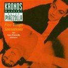 ASTOR PIAZZOLLA Five Tango Sensations (The Kronos Quartet feat. bandoneon: Astor Piazzolla) album cover