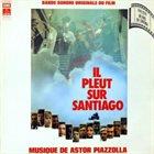 ASTOR PIAZZOLLA Il pleut sur Santiago album cover