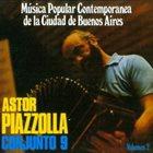 ASTOR PIAZZOLLA Música popular contemporánea de la ciudad de Buenos Aires, Vol. 2 album cover